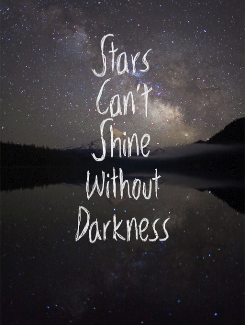 #stars #canu0027t #shine #without #darkness. Best Friend QuotesBest ...
