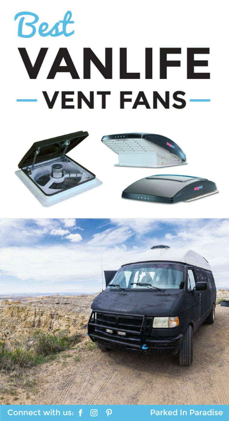 Best Roof Vent Fan For Vanlife Van Life Camper Van Conversion Diy Van Life Diy