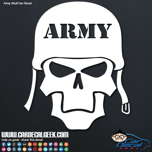 A Bad Ass Army Decal For A Bad Ass Army Soldier This Army Skull