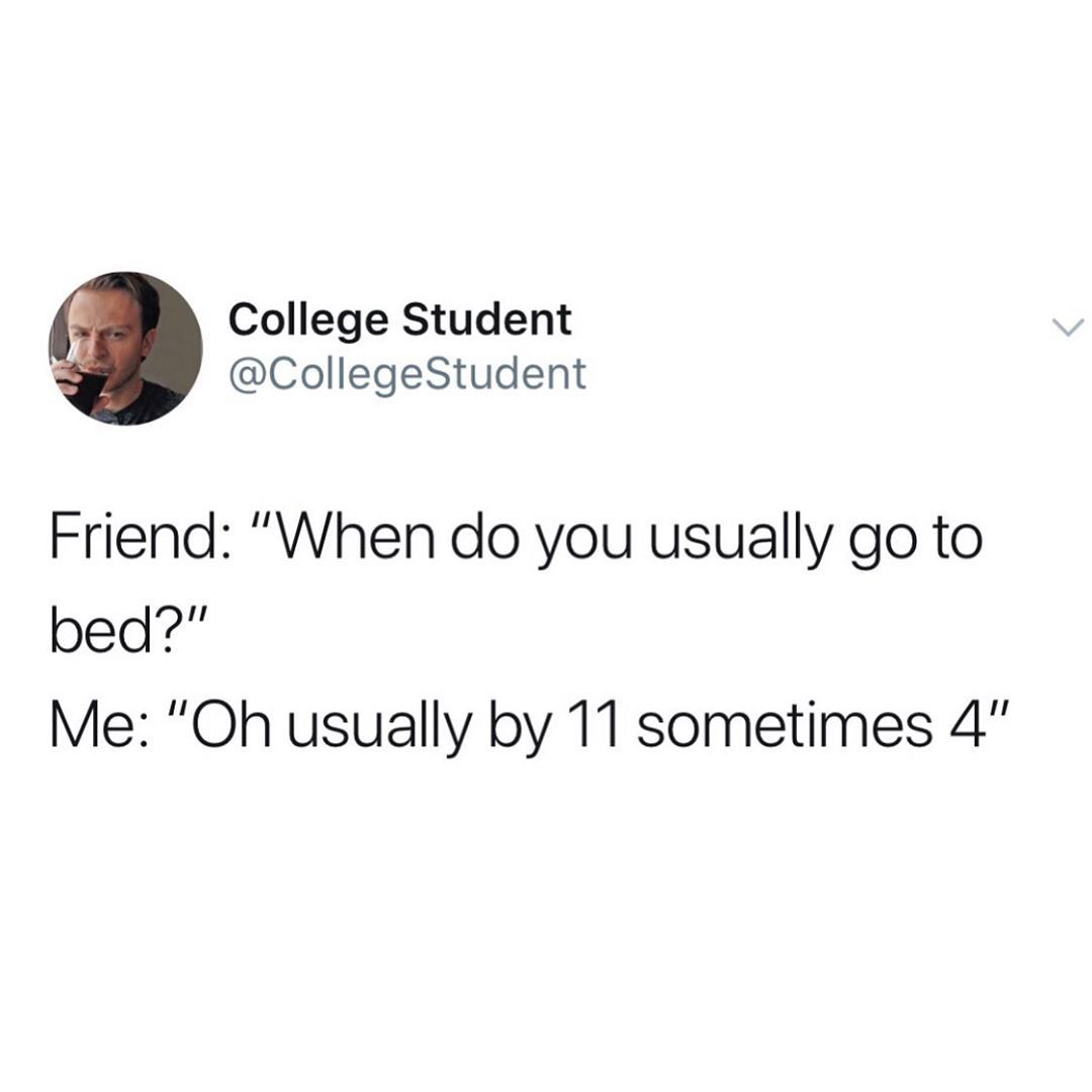 College Student On Instagram Usually In Between Quotes For College Students College Life Humor College Quotes