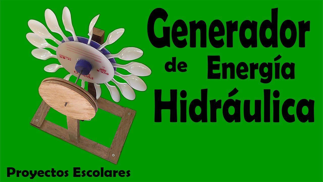 Proyectos | Generador De Energía Hidráulica (muy fácil de hacer ...