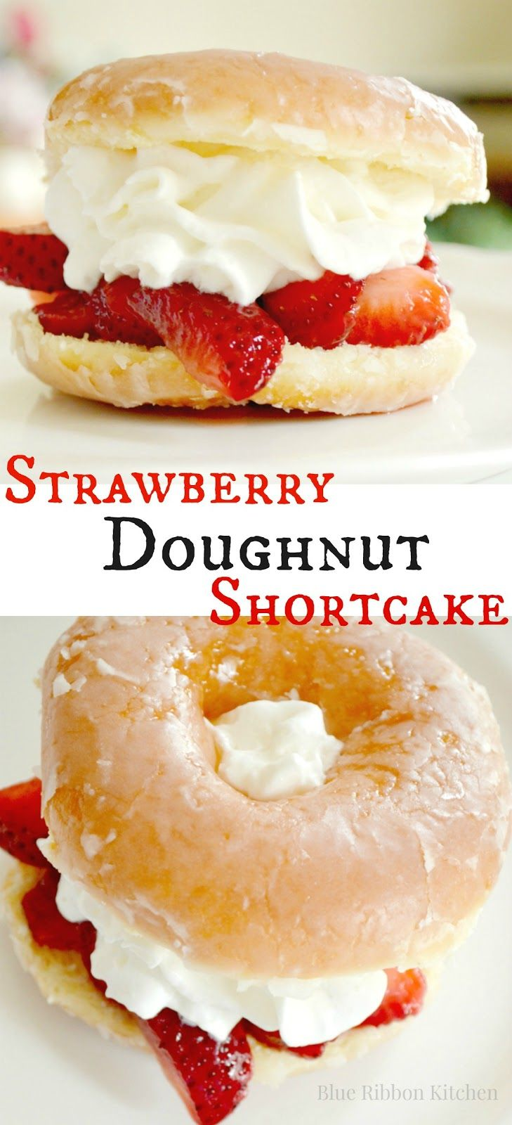 Blue Ribbon Kitchen makes a strawberry shortcake from a glazed doughnut and whipped cream! Best summertime dessert ever. Summer Delicious Easy Dessert #donutcake