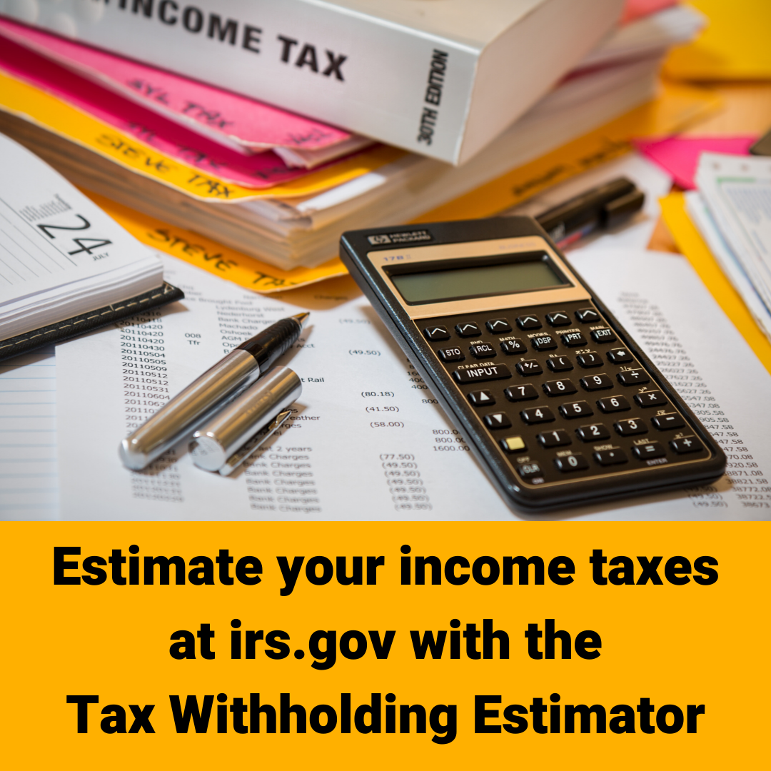 Estimate Your Federal Income Tax Withholding Irs In