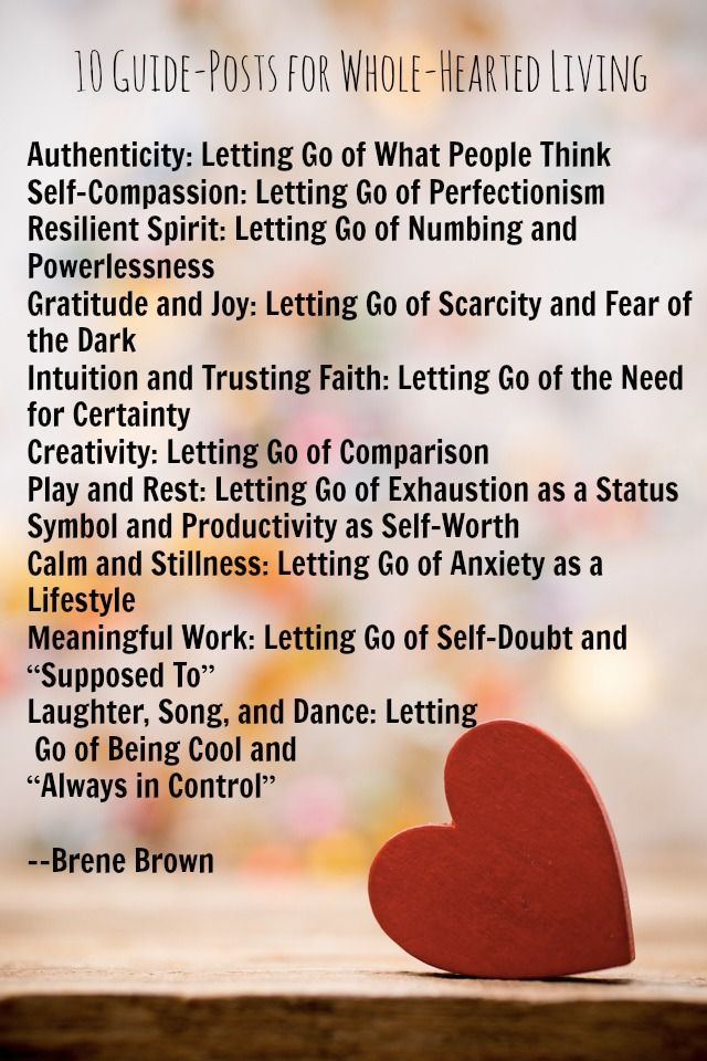 Brene Brown 10 Guideposts for Whole Hearted Living - Inspiring guidance for Weight Watchers everywhere. I believe the more we cultivate these, the less we will struggle with our food and weight issues!