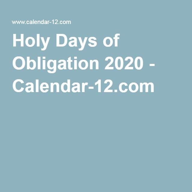 Roman Liturgical Calendar 2020 Holy Days of Obligation 2020   Calendar 12.| All things