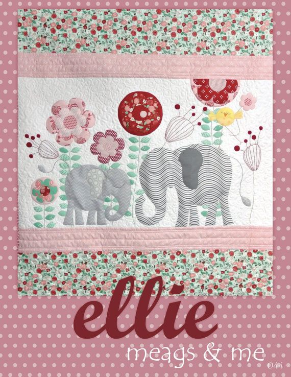 Instant Download Ellie Quilt Pattern Embroidery Elephant Etsy Elephant Quilts Pattern Baby Quilt Patterns Baby Quilts