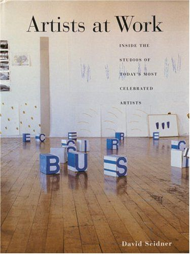 Artists at Work: Inside the Studios of Today's Most Celebrated Artists by David Seidner http://www.amazon.com/dp/0847822370/ref=cm_sw_r_pi_dp_FkQvvb0D33X2E