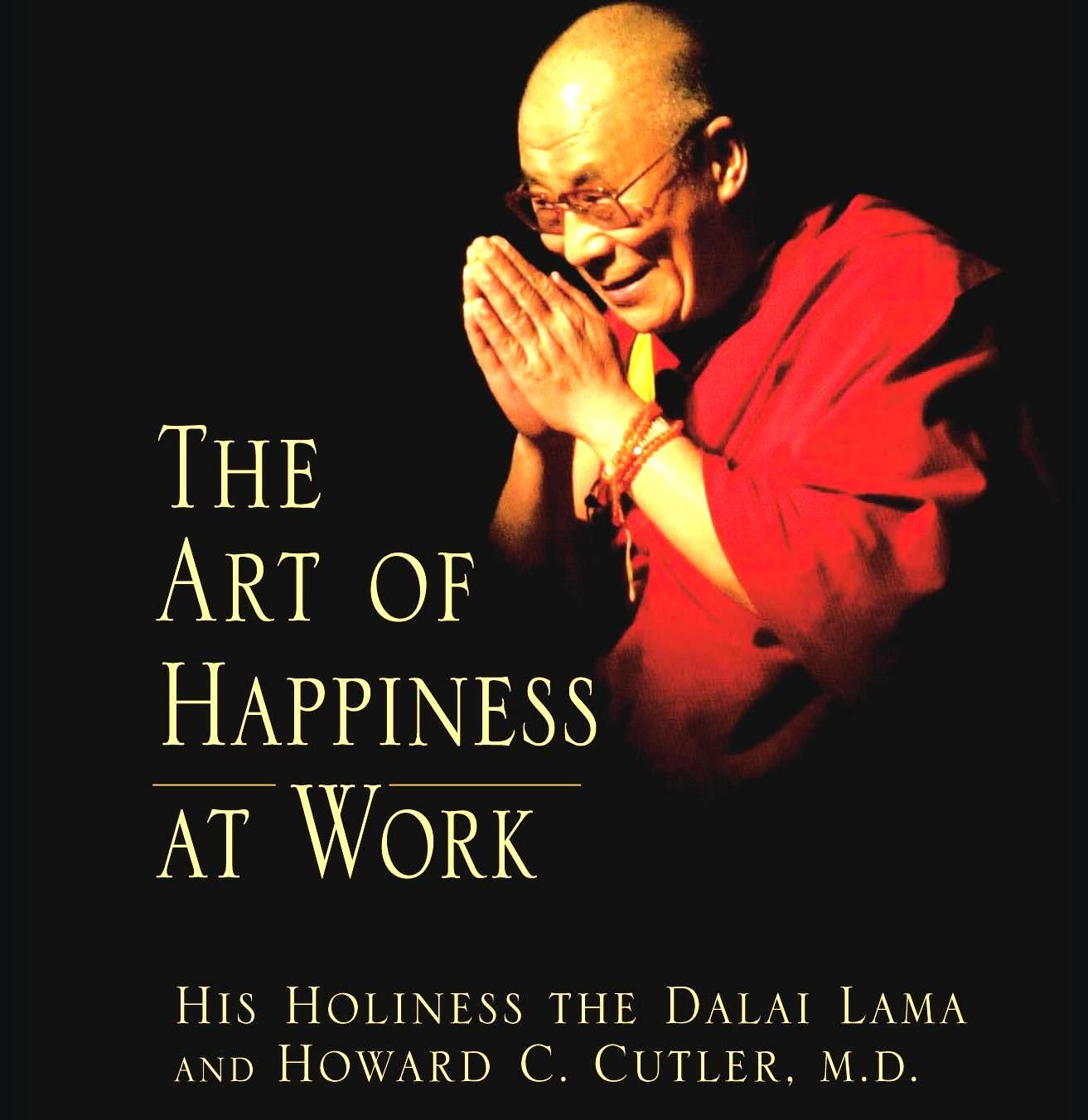 Cutler Howard C The Art Of Happiness At Work Riverhead