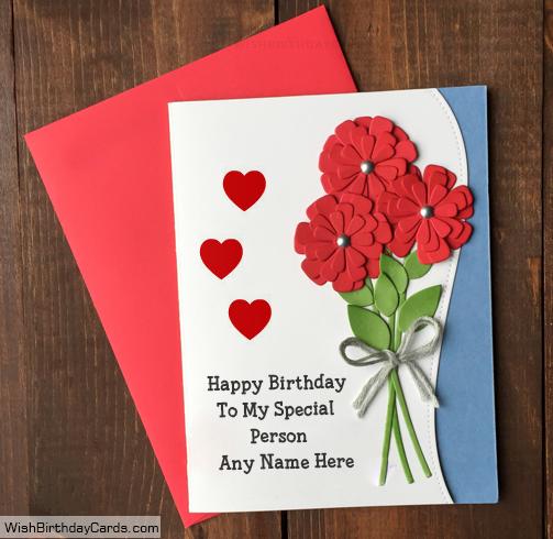 Romantic Rose Handmade Birthday Card For Special Person Birthday Card With Name Cool Birthday Cards Handmade Birthday Cards