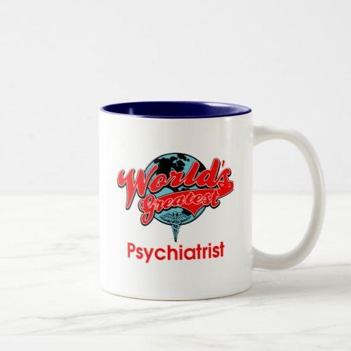 World's Greatest Psychiatrist Two-Tone Coffee Mug