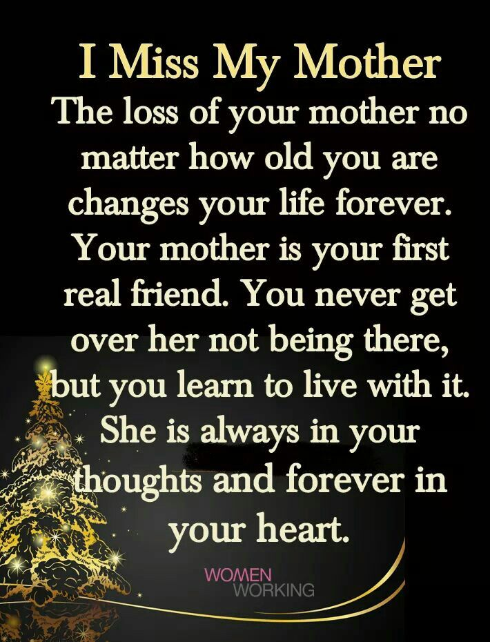 This is so true 😪 My mom quotes, Miss my mom quotes, Mom