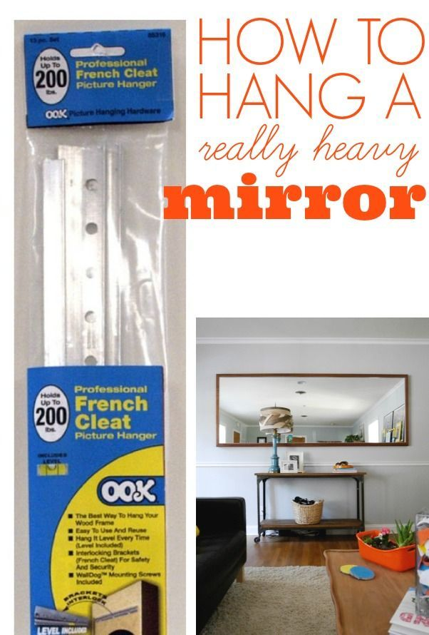 Elegant How To Hang A Heavy Mirror