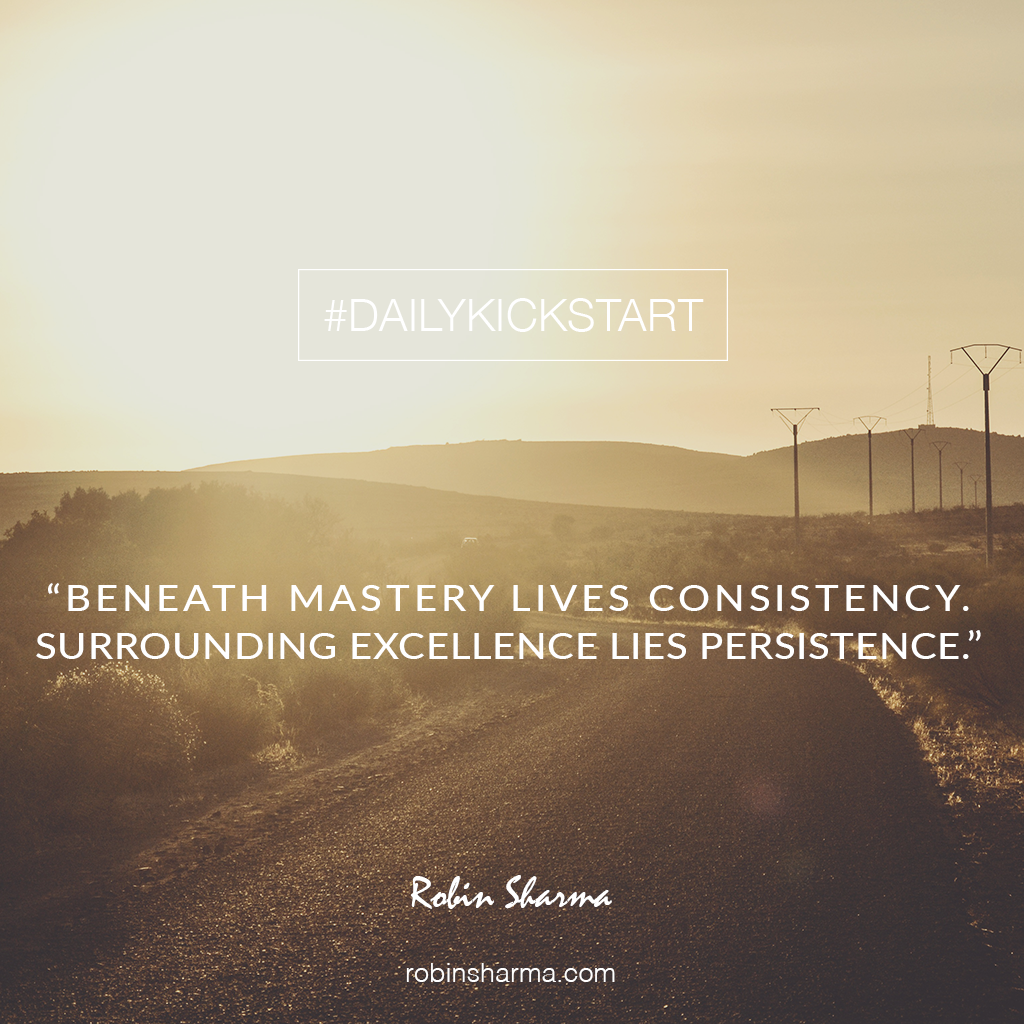 Your Dailykickstart Beneath Mastery Lives Consistency Surrounding