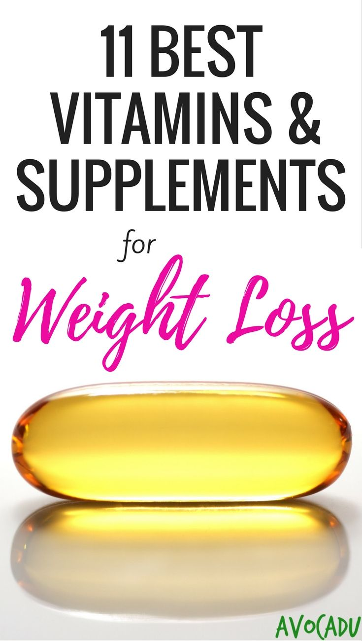 11 best vitamins and supplements for weight loss | vitamin benefits