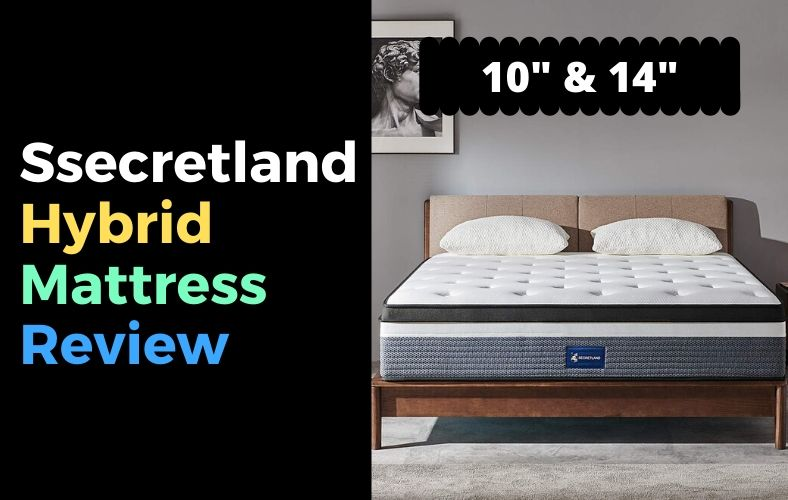 Ssecretland Hybrid Mattress Review 10 14 Inch Hybrid Mattress Reviews Mattresses Reviews Hybrid Mattress