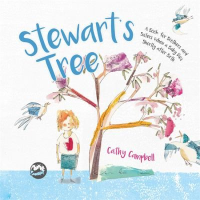 Stewart's tree: A book for brothers and sisters when a ...