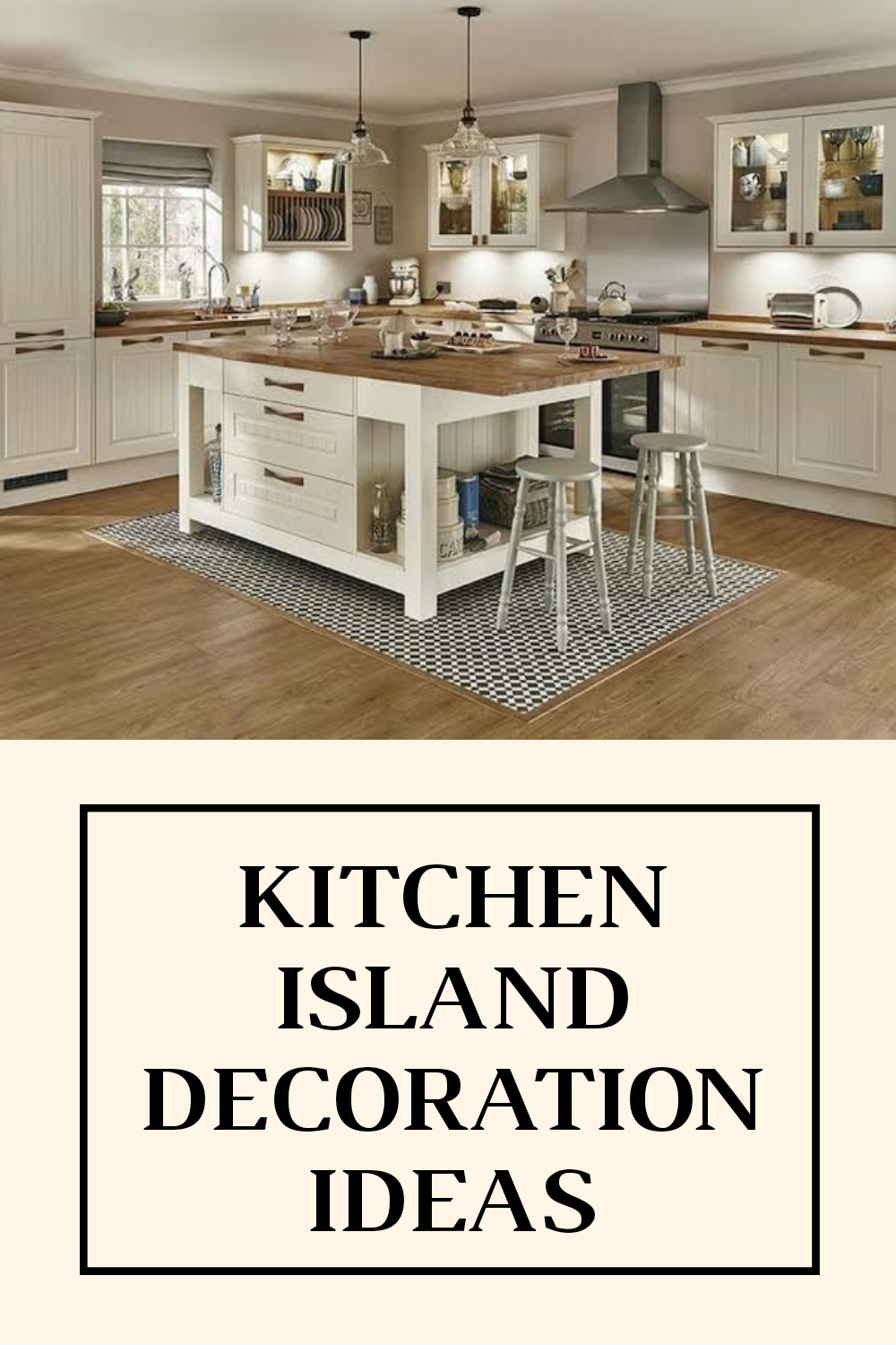 Tips To Decorate Your Kitchen Island Decor Build