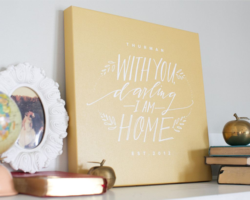 Darling I Am Home Canvas | Canvases, Foil art and Craft night