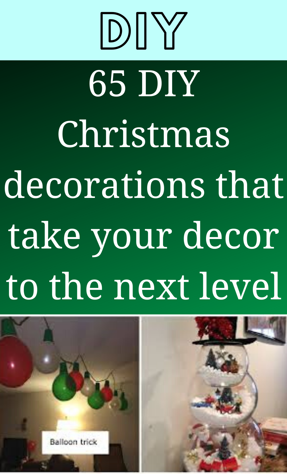 65 DIY Christmas decorations that take your decor to the next level