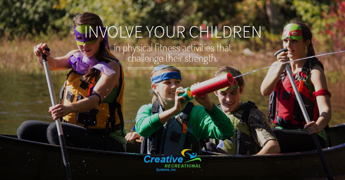Involve your children in #physical #fitness activities that challenge their #strength.