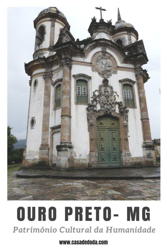 Ouro Preto O Que Fazer No Interior De Minas Gerais Destinos