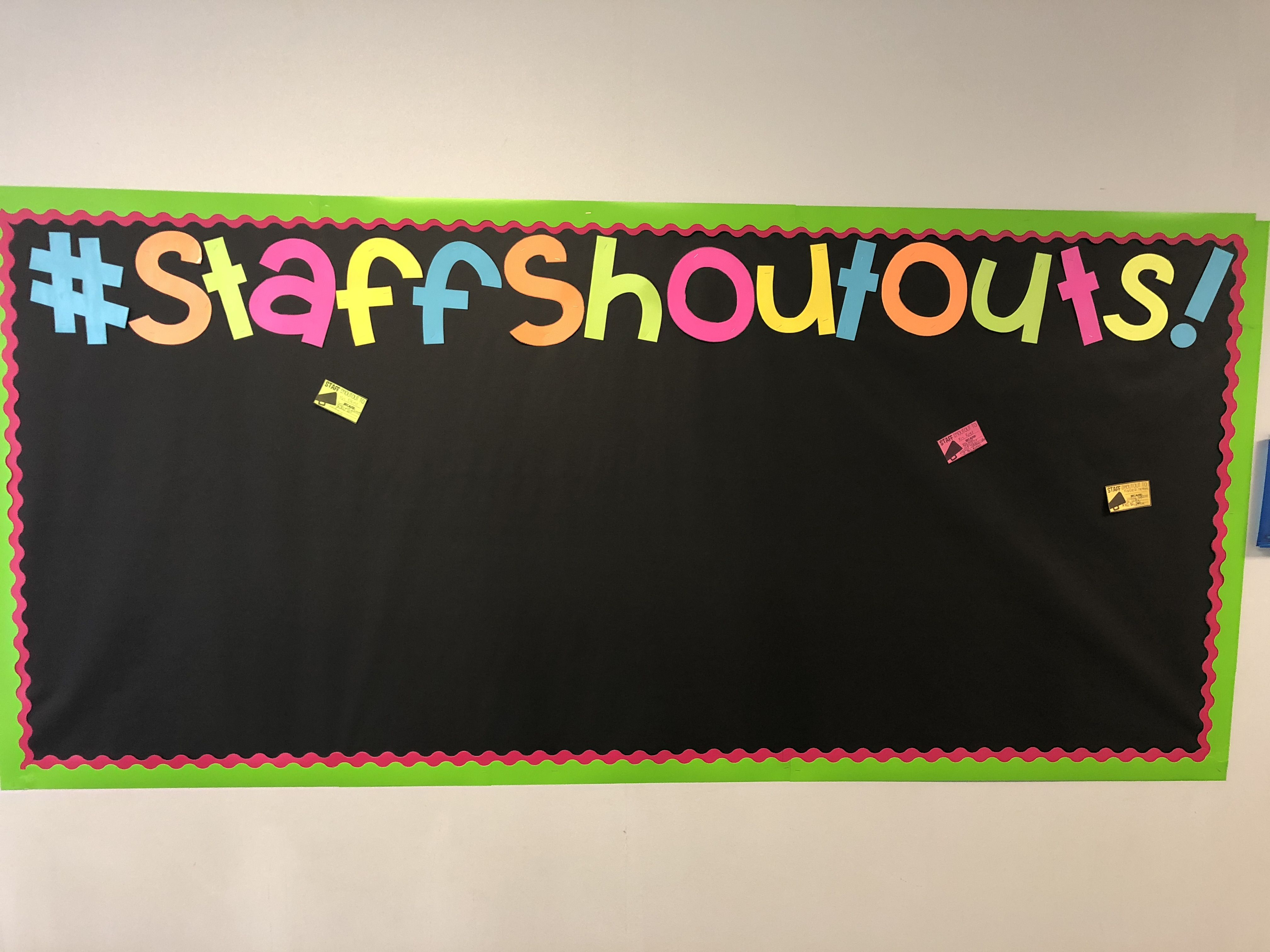 Staff Shout Outs Board To Focus On All The Positive Things Our School Staff Does Employee Recognition Board Employee Appreciation Board Teacher Shout Out Board
