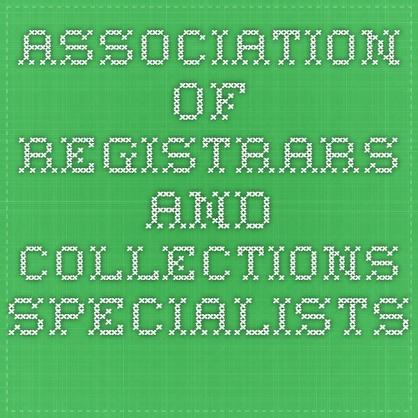 Association Of Registrars And Collections Specialists