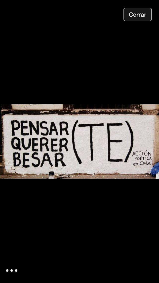 Pensar, querer, besar... (TE) #acciónpoética