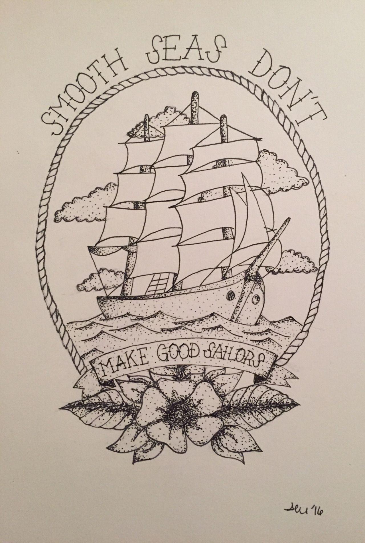 tattoo design smooth seas don't make good sailors / neck