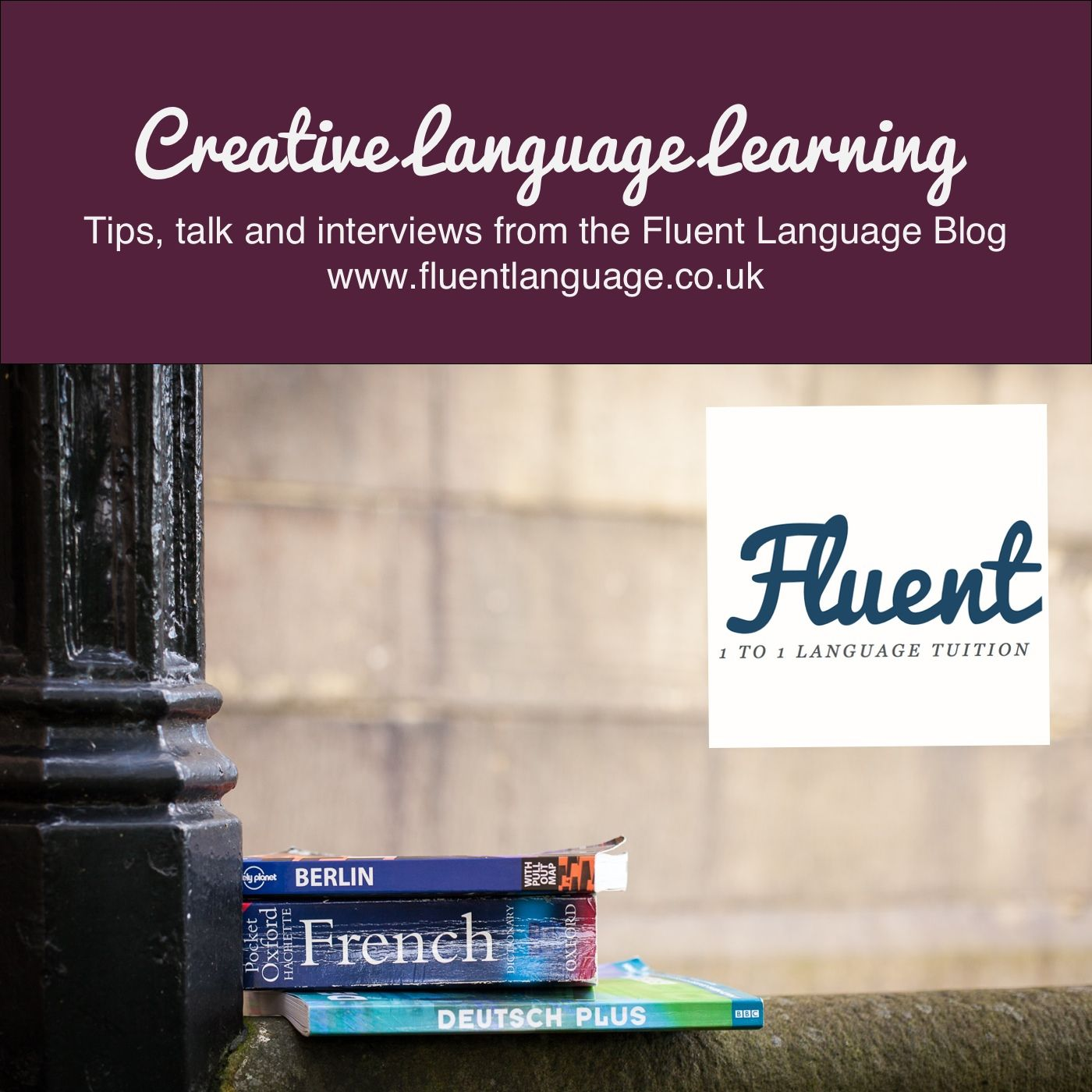 The Creative Language Learning Podcast With Kerstin Hammes