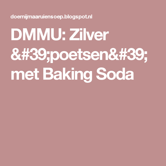 Dmmu Zilver Poetsen Met Baking Soda Schoonmaken Pinterest