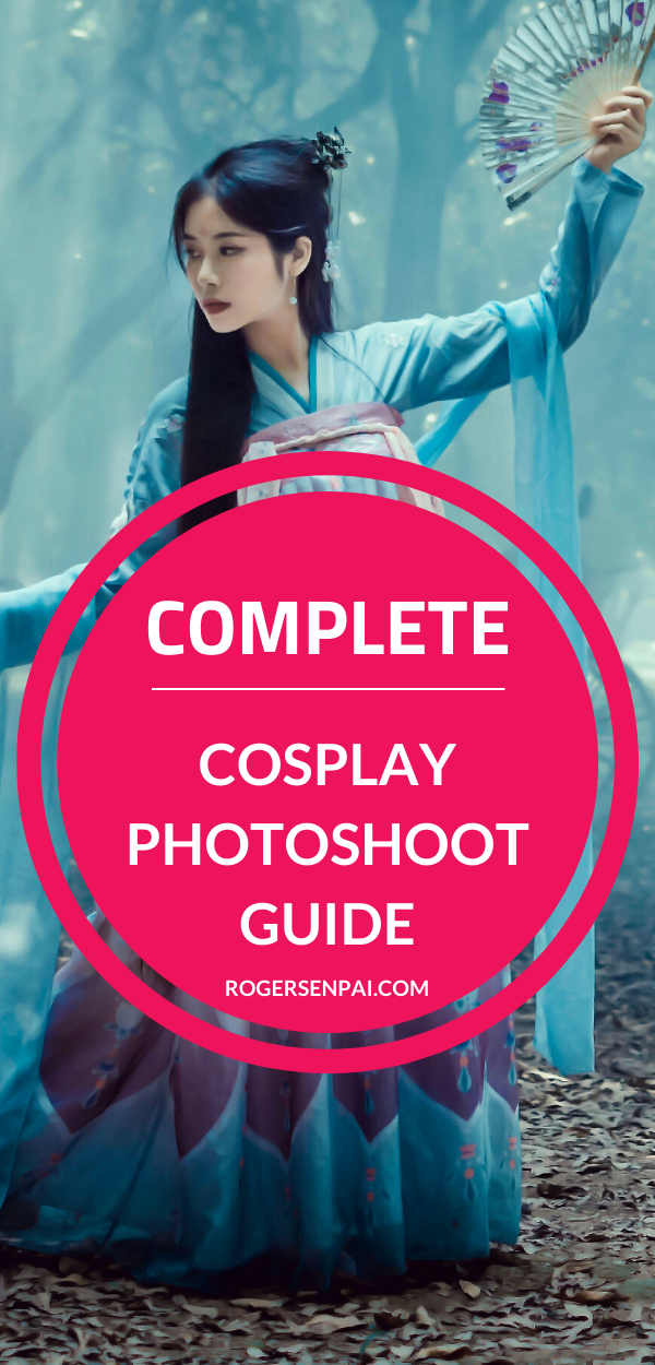 Complete Cosplay Photoshoot Guide Click here to find out how to choose a cosplay photographer, how