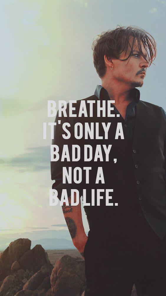 For When You Re Feeling Down Inspirierende Spruche Johnny Depp Zitate Spruche Zitate
