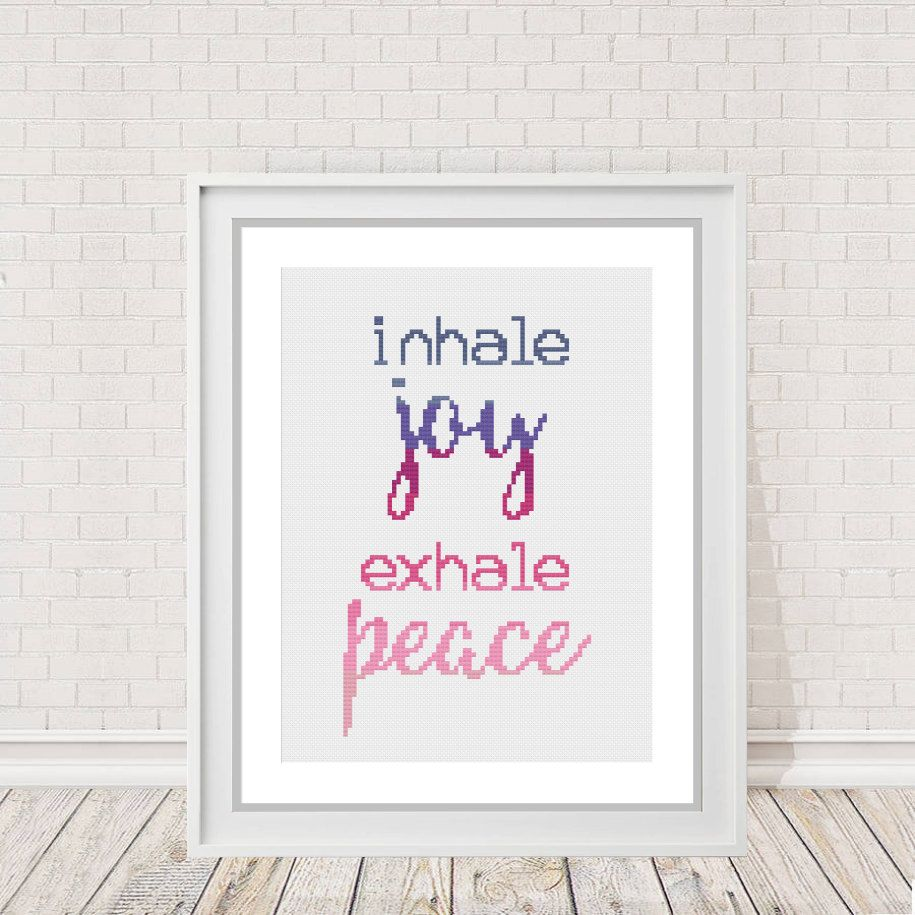 Ombre Cross Stitch Chart Inhale Joy Exhale Peace Counted Inhalation And Exhalation Diagram Inhalingdiagram Pinned By Pin4etsycom