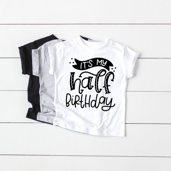 It My Half Birthday Shirt Boy Girl Twin 6 Month Bi