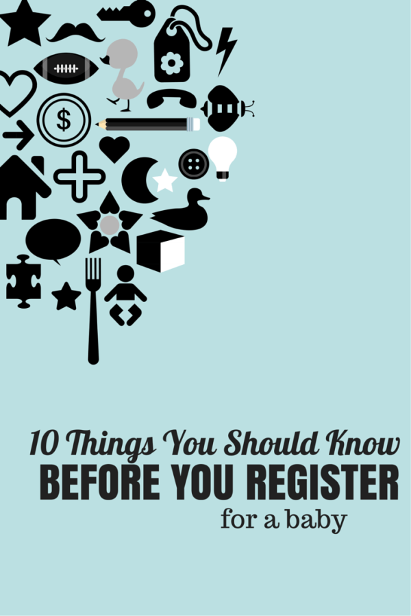 10 Things You Should Know Before You Register For Baby Baby