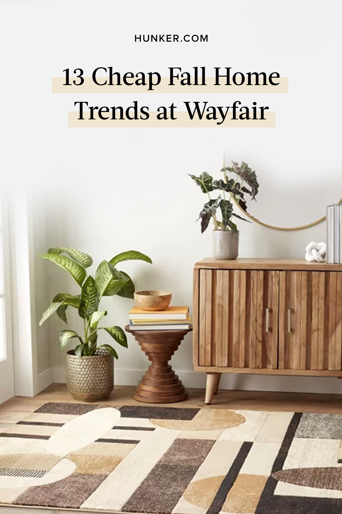 13 Fall Home Trends You Can Score For Cheap At Wayfair Hunker Home Trends Autumn Home Trendy Home Decor