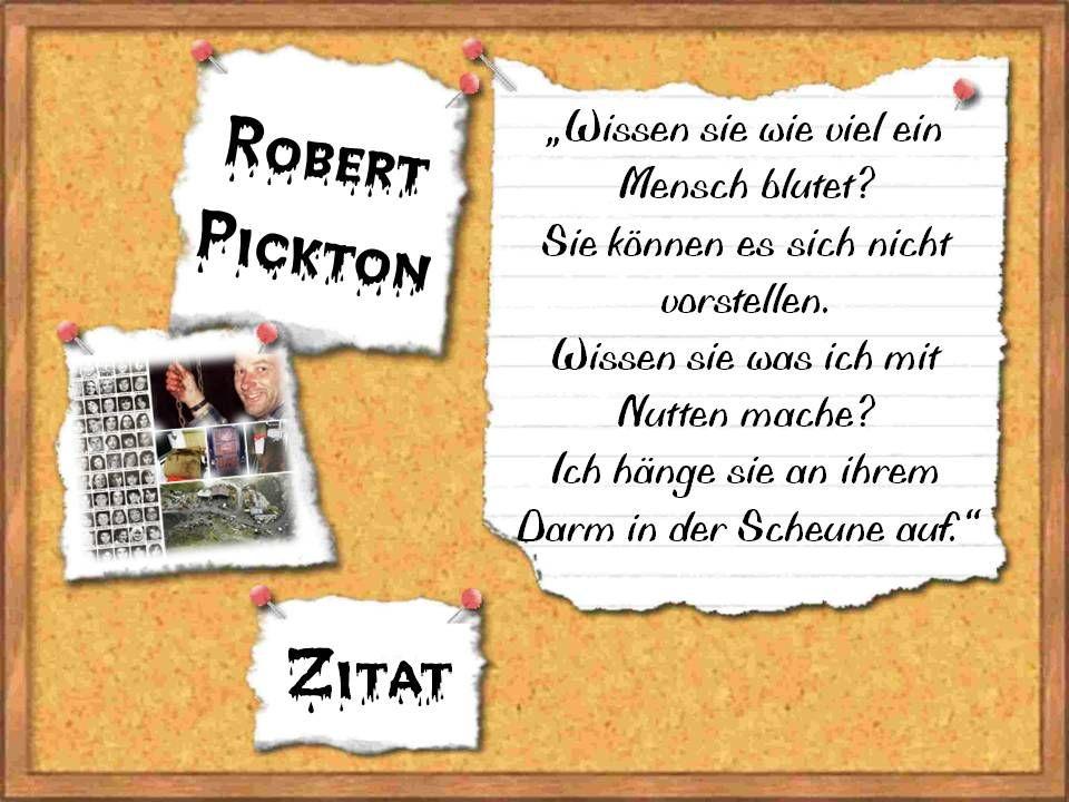 Serienmörder, Zitat, Robert Pickton
