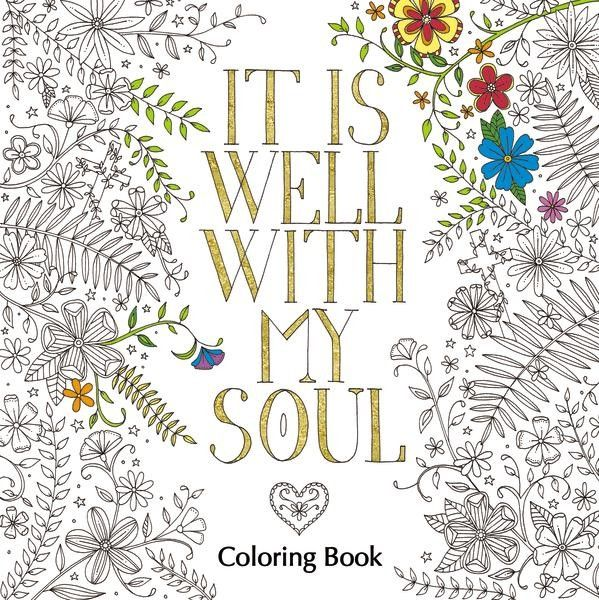 It Is Well with My Soul Adult Coloring Book   Coloring books ...