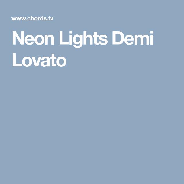 Neon Lights Demi Lovato Ukulele Pinterest Neon Lighting