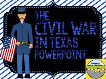 Civil War in Texas PowerPoint $