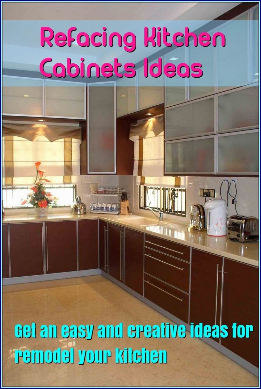 Kitchen Cabinet Refacing Ideas | Kitchen Cabinet Refacing ...