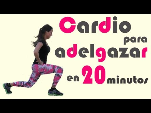 Video cardio para adelgazar super rapido y