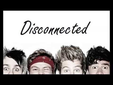 5 Seconds of Summer- Disconnected (Lyrics + Pictures)