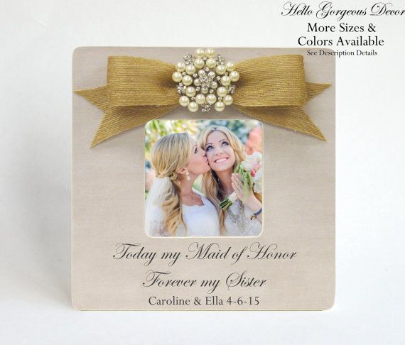 Maid Of Honor Sister Thank You Gift Picture Frame Personalized Ask