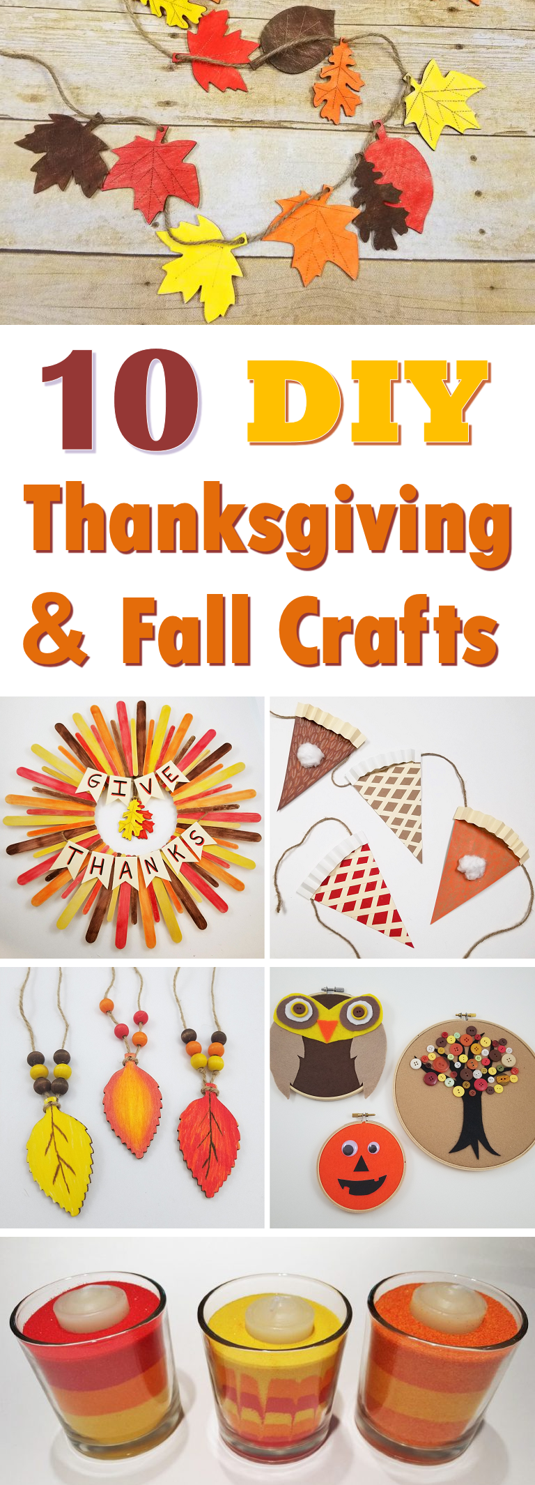 Crafts And Decorations To Help You Celebrate Thanksgiving The Fall Season Check