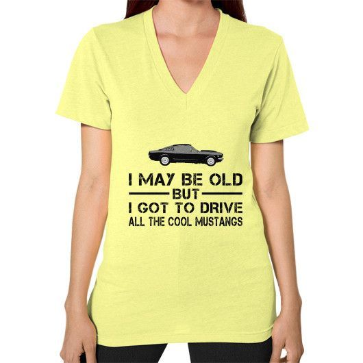 I MAY BE OLD CoolMustangs V-Neck (on woman)