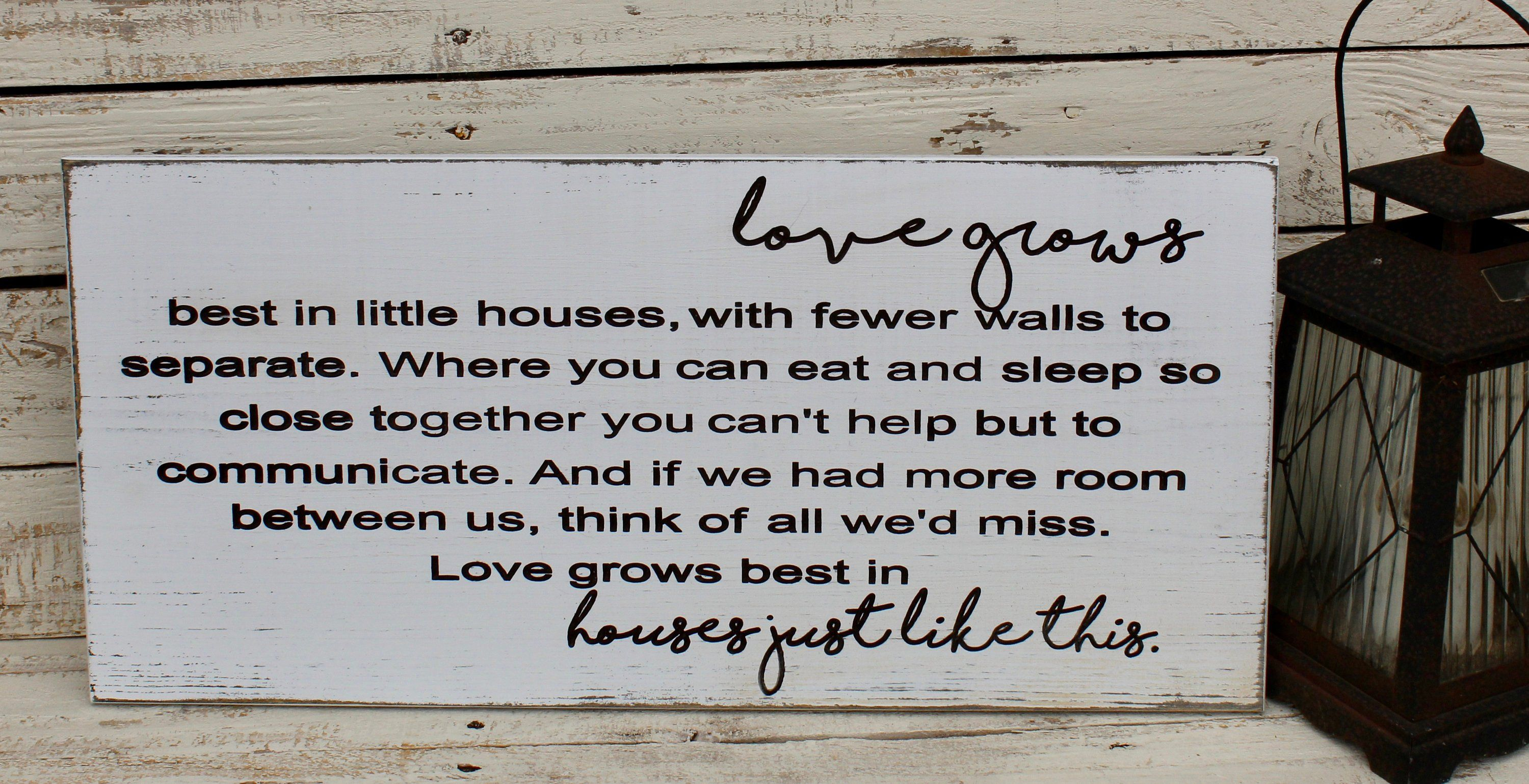 Love Grows Best In Little Houses Sign Carved Wood Sign By