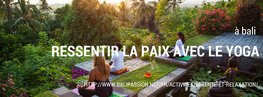 ressentir la paix avec le yoga à bali http://goo.gl/OCPmdT #yoga   #voyage   #bali