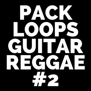 PACK LOOP'S GUITAR REGGAE 2 imagens) Melodias
